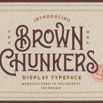 Brown Chunkers Display Typeface