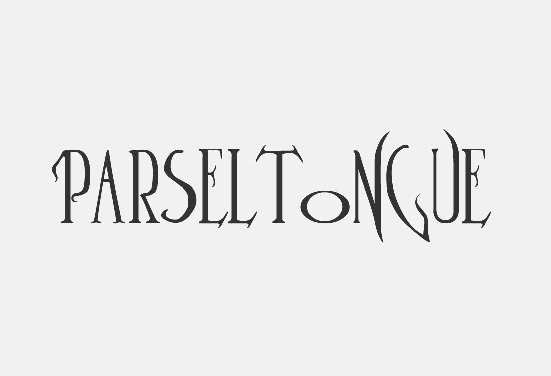 08 Parseltongue