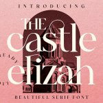 The Castle Elizah Font