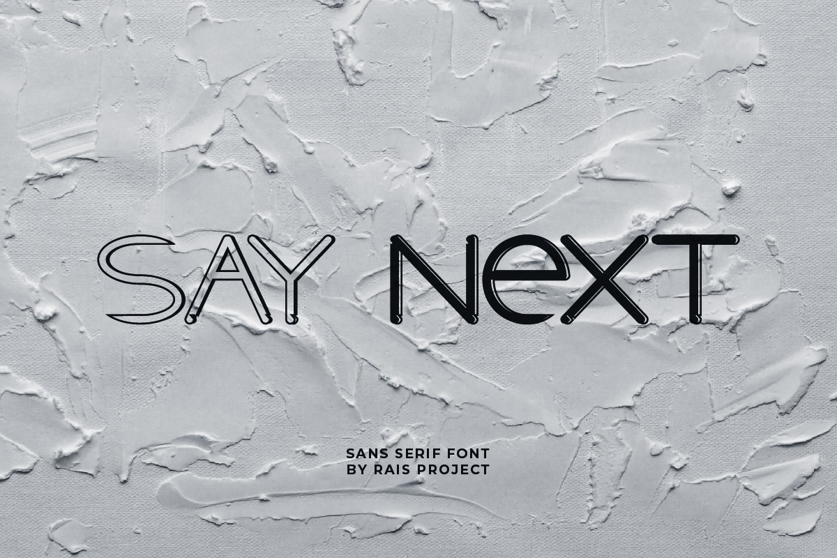 Say Next Font