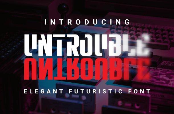 Untrouble Font
