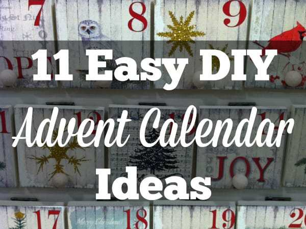 11 Easy DIY Advent Calendar Ideas