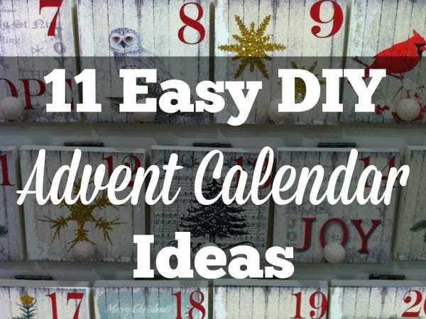 11 Easy DIY Advent Calendar Ideas