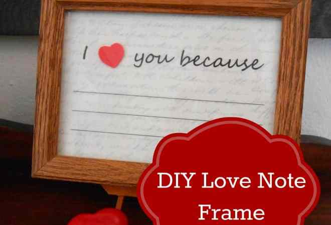 "DIY Valentine's Day Gift: Erasable ""I Love You Because…"" Framed Note"