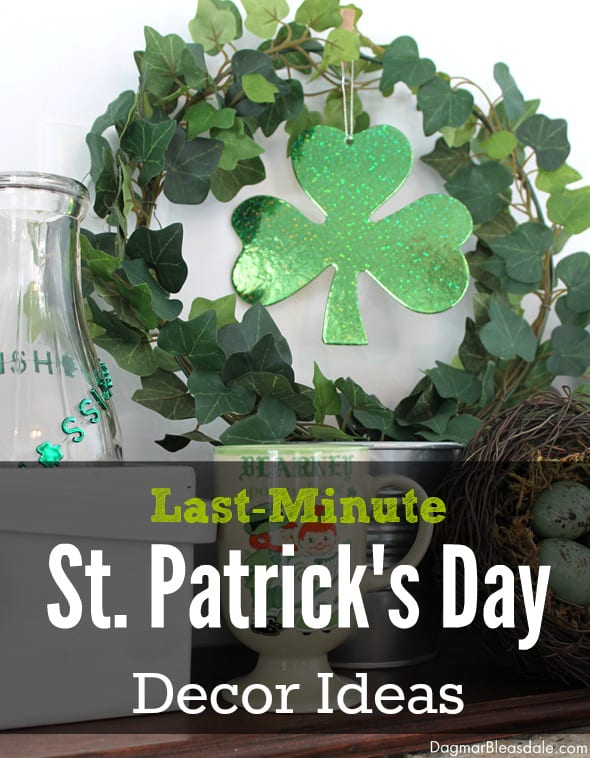 last-minute DIY St. Patrick's Day decor ideas, DagmarBleasdale.com