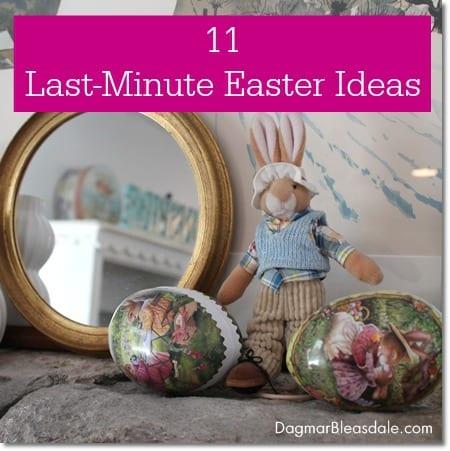 last-minute Easter Ideas