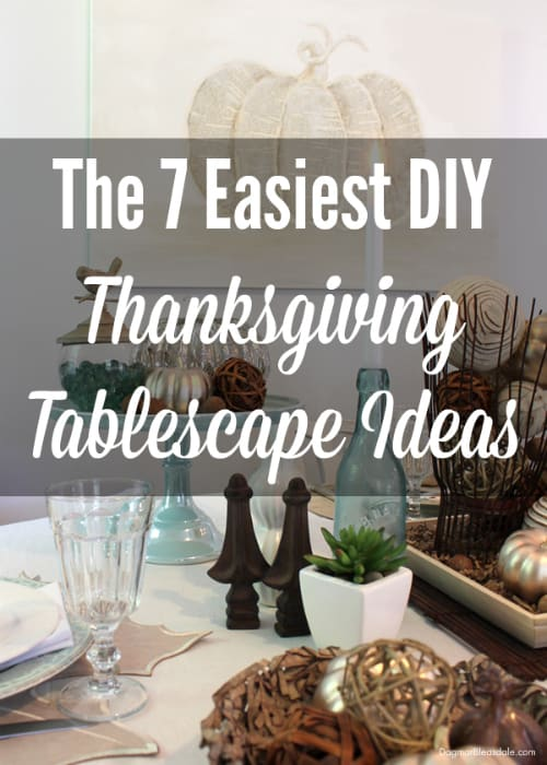 easiest thanksgiving tablescape ideas