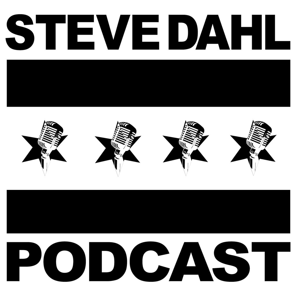 Steve Dahl Podcast Free Edition