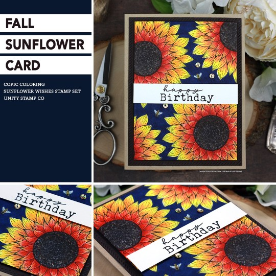 Sharing a simple fall sunflower card idea using Copic markers with a tutorial & quick video. The images are from the Sunflower Wishes Unity Stamp Company stamp set. More inspiration on dahlhouse-designs.com. #cardmaker #cardmakingideas #cardinspiration #simplecards #rubberstamps #dahlhousedesigns #unitystampco #handmadecards #carddesign #craftersgonnacraft #papercrafting #papercrafts #ad #sunflowers