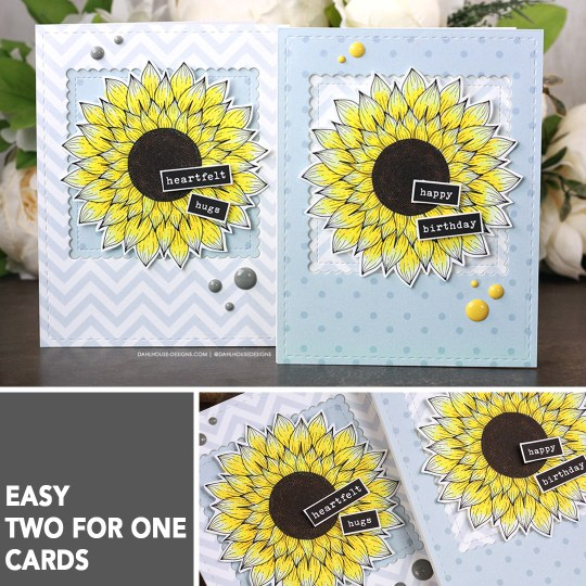 Sharing a simple two for one card idea with sunflowers. The images are from the Sunflower Wishes Unity Stamp Company stamp set. More inspiration on dahlhouse-designs.com. #ad #cardmaker #cardmakingideas #cardinspiration #simplecards #easycards #diecutting #rubberstamps #dahlhousedesigns #unitystampco #handmadecards #carddesign #craftersgonnacraft #papercrafting #papercrafts #sunflowers