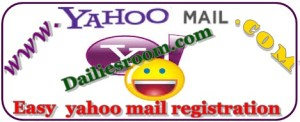 Easy Yahoo Mail Registration Steps - Yahoo mail Account Login