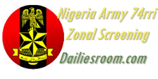Army 74rri zonal screening date