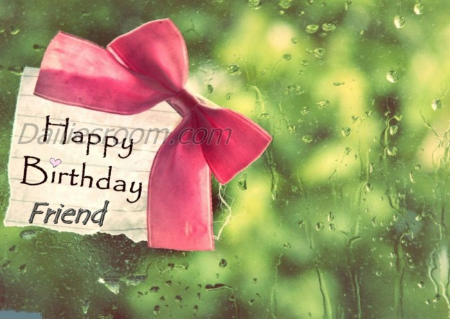 Current Birthday Wishes / Quote, Sayings and Messages for Friend
