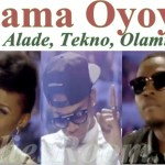 Download Mama Oyoyo by Iyanya,Yemi Alade, Tekno, Olamide and Selebobo