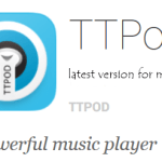 TTPod latest version free Download for all mobile devices – TTPod APK APP Download