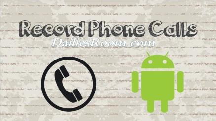 How to Record Phone Call conversation On Android Using Smart voice Recorder App
