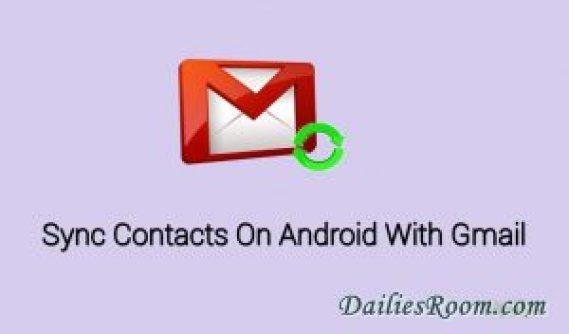 How to sync phone contacts on Android to Gmail - Phone Numbers to Google contacts
