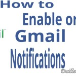 How you can enable Gmail Email Notifications for Android/iPhone/Computer