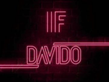 """Watch and Download free Davido's Audio Song """"IF"""" ( produced by Tekno); See Lyrics"""