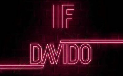 "Watch and Download free Davido's Audio Song ""IF"" ( produced by Tekno); See Lyrics"