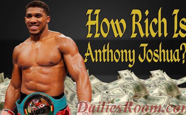Heavy Weight Boxing Champion; Anthony Joshua Net Worth 2017
