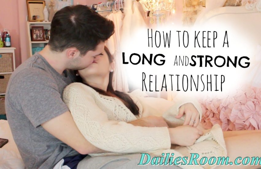 7 Ways to keep Love Relationship strong | Building a Lasting Relationship