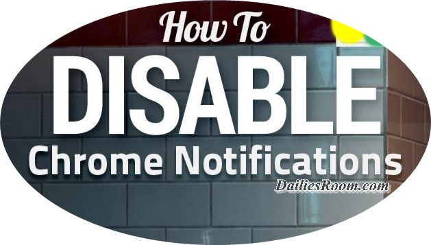 Steps to Disable Chrome Browser Push Notifications On Android device