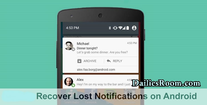 How to Recover Android Lost Notifications - Dismissed Notifications