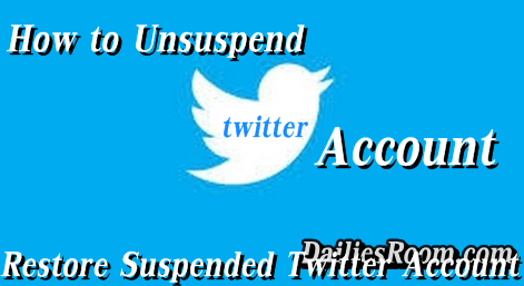 How to Unsuspend Twitter Account 2018 - Restore Suspended Twitter Account