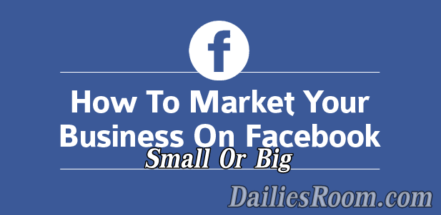 How to Use Facebook Marketing for Small Business - FB.com Marketing