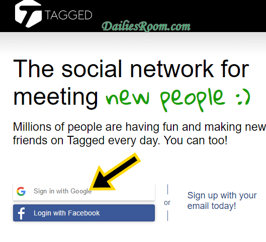 How to Register or Sign Up Tagged With Facebook, Google, Tagged.com