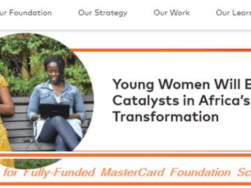 Apply for Fully-Funded MasterCard Foundation Scholars Program