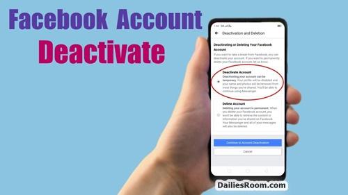 Facebook Account Deactivate: Facebook Temporary Closure