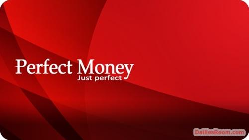 Perfect Money Account: www.perfectmoney.com/register