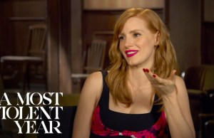 Jessica Chastain and Oscar Isaac Discuss Their First Auditions, Rehearsing Scenes History and 'A Most Violent Year'