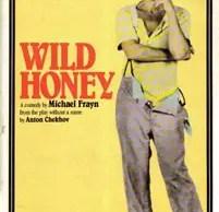 Wild Honey monologue