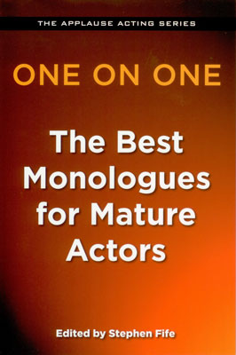 One on One - The Best Monologues for Mature Actor Review