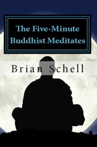 The Five-Minute Buddhist Meditates
