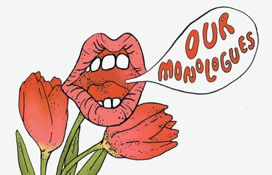 """A flower in the shape of a mouth says """"Our Monologues""""."""