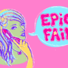 "A girl holding a flip phone with a text bubble that says, ""Epic fail."""