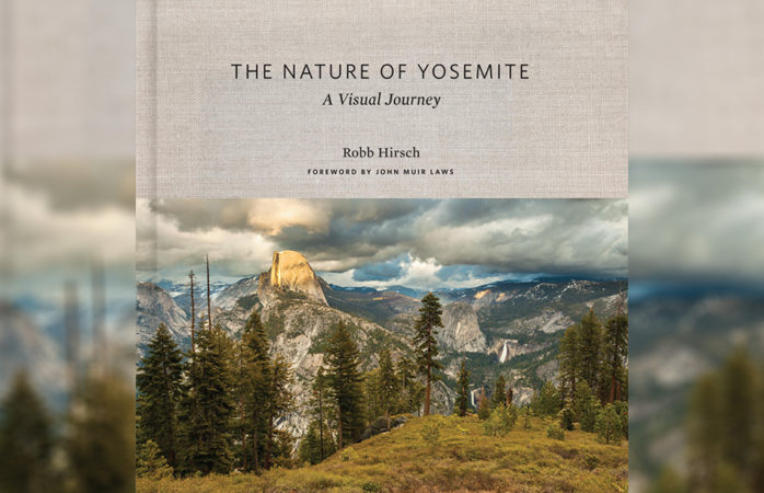 Photographer, scientist Robb Hirsch discusses awe-inspiring new book 'The Nature of Yosemite: A Visual Journey'