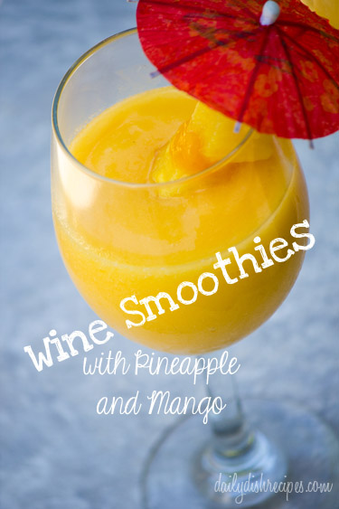Wine Smoothies with Pineapple and Mango