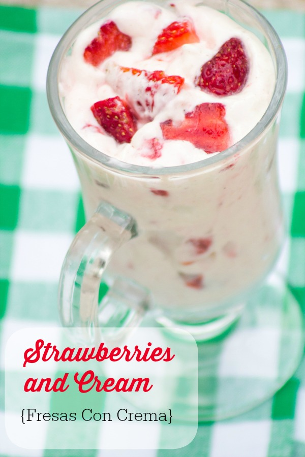 Fresas con Crema Strawberries and Cream