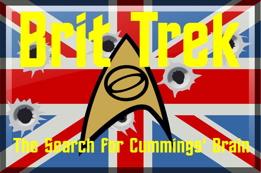 brit trek the search for cummings brain satire daily distress