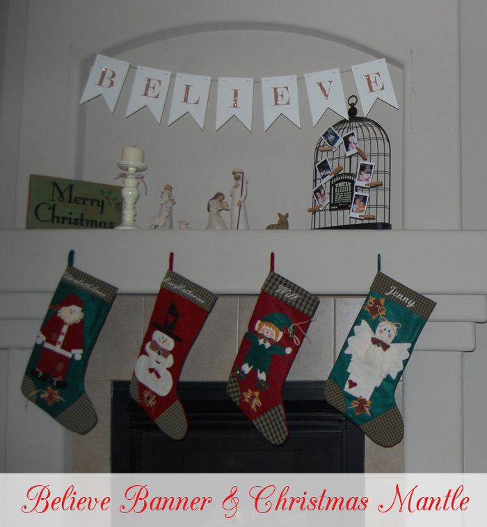 believe-banner-and-christmas--mantle