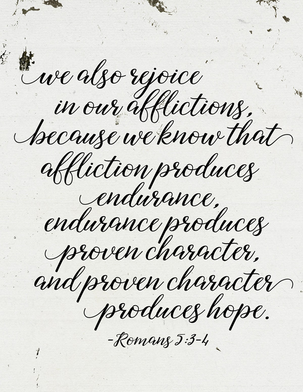 We Rejoice in Our Afflictions