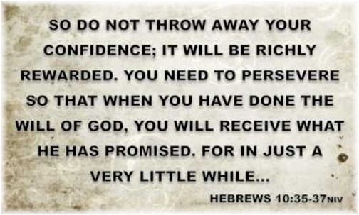 Hebrews 10:35-37