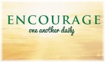 Encourage one another daily