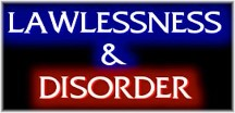 Lawlessness & disorder