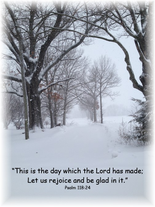 Psalm 118:24 with snow storm 3/5/15